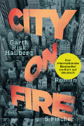 "Garth Risk Hallberg: ""City on Fire"" (S. Fischer)"